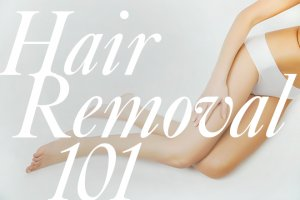 hair removal article Hair Removal 101: To Shave, to Wax, or to Laser?